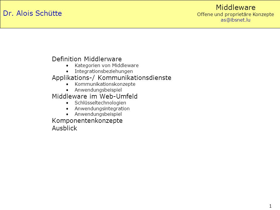 Dr. Alois Schütte Definition Middlerware