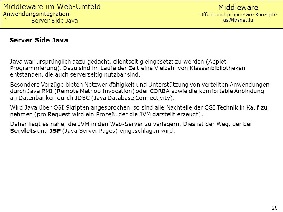 Middleware im Web-Umfeld Anwendungsintegration ´ Server Side Java