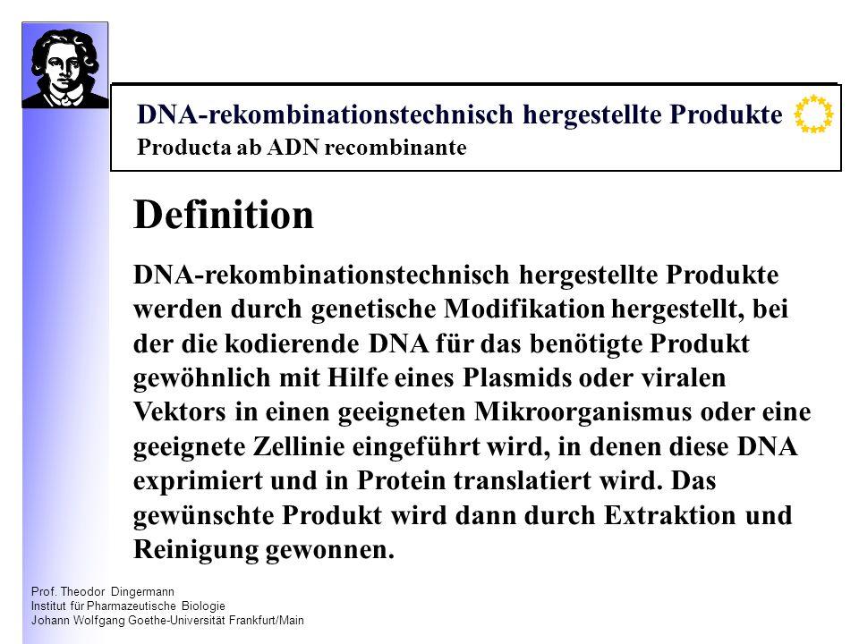 Definition DNA-rekombinationstechnisch hergestellte Produkte
