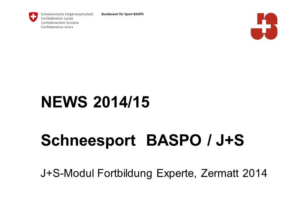 NEWS 2014/15 Schneesport BASPO / J+S