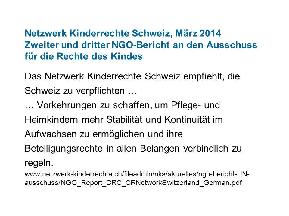 Netzwerk Kinderrechte Schweiz, März 2014 Zweiter und dritter NGO-Bericht an den Ausschuss für die Rechte des Kindes