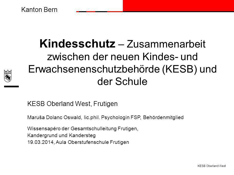 Kindesschutz – Zusammenarbeit zwischen der neuen Kindes- und Erwachsenenschutzbehörde (KESB) und der Schule