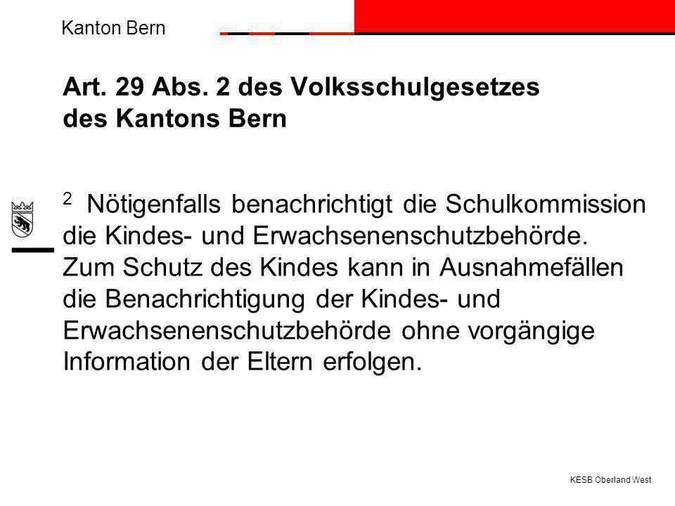 Art. 29 Abs. 2 des Volksschulgesetzes des Kantons Bern