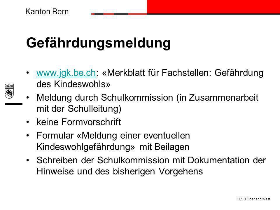 Gefährdungsmeldung www.jgk.be.ch: «Merkblatt für Fachstellen: Gefährdung des Kindeswohls»