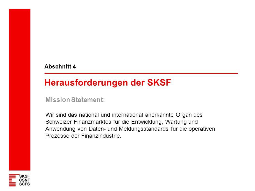 Herausforderungen der SKSF