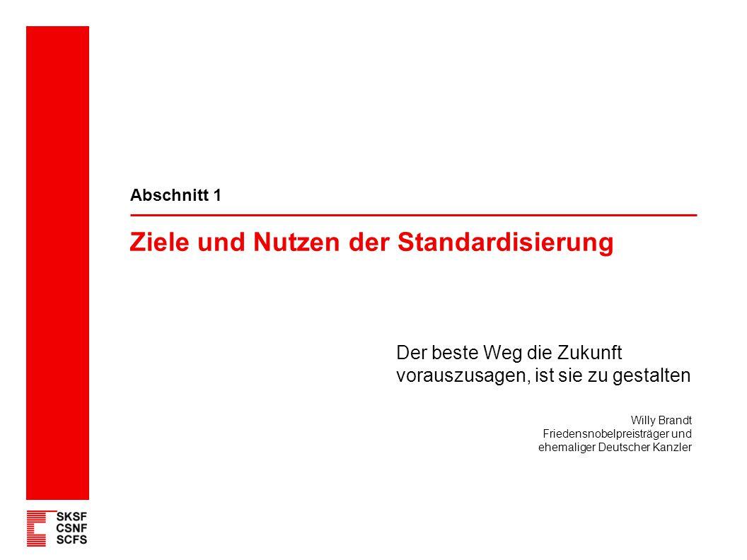 Ziele und Nutzen der Standardisierung