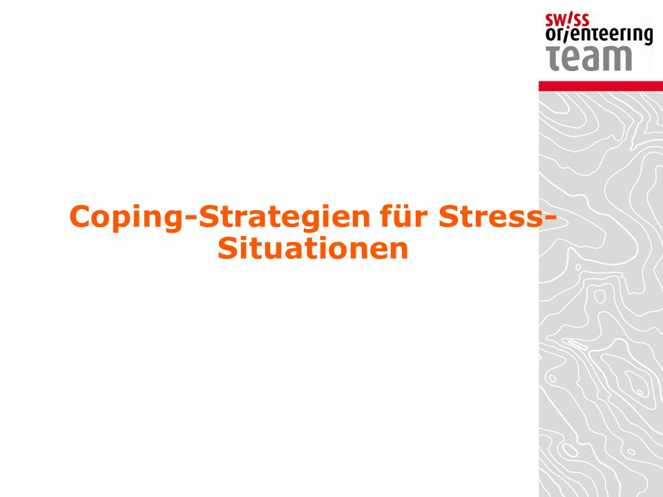 Coping-Strategien für Stress-Situationen