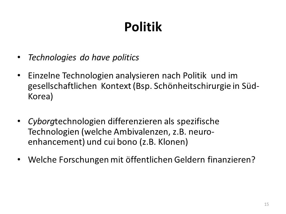 Politik Technologies do have politics