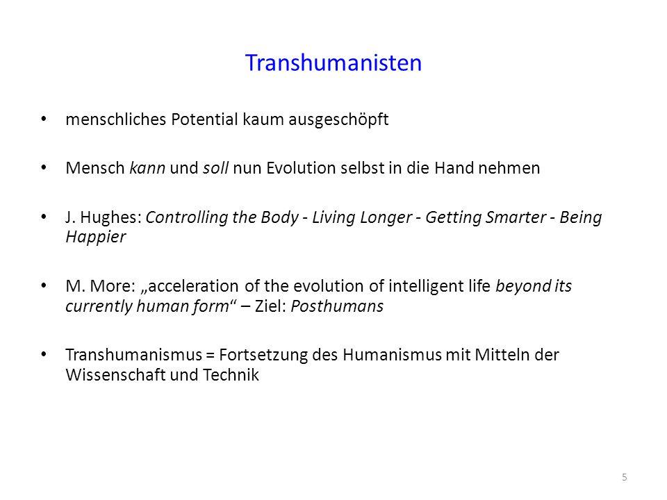 Transhumanisten menschliches Potential kaum ausgeschöpft
