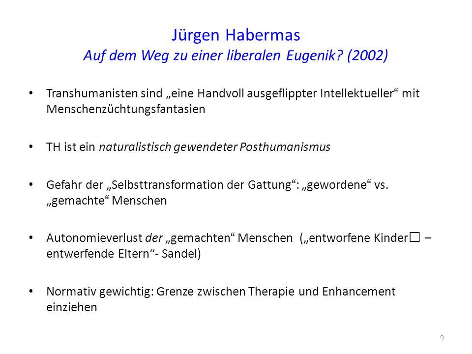 Jürgen Habermas Auf dem Weg zu einer liberalen Eugenik (2002)
