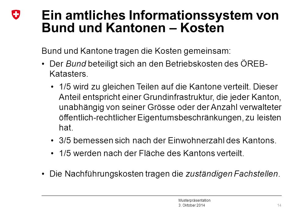 Ein amtliches Informationssystem von Bund und Kantonen – Kosten