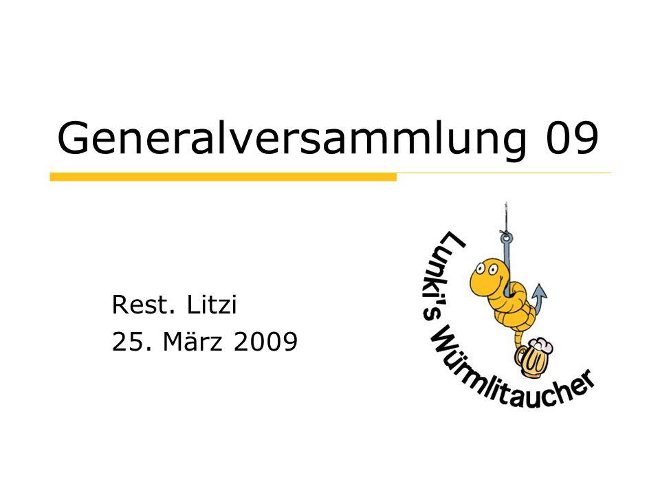 Generalversammlung 09 Rest. Litzi 25. März 2009
