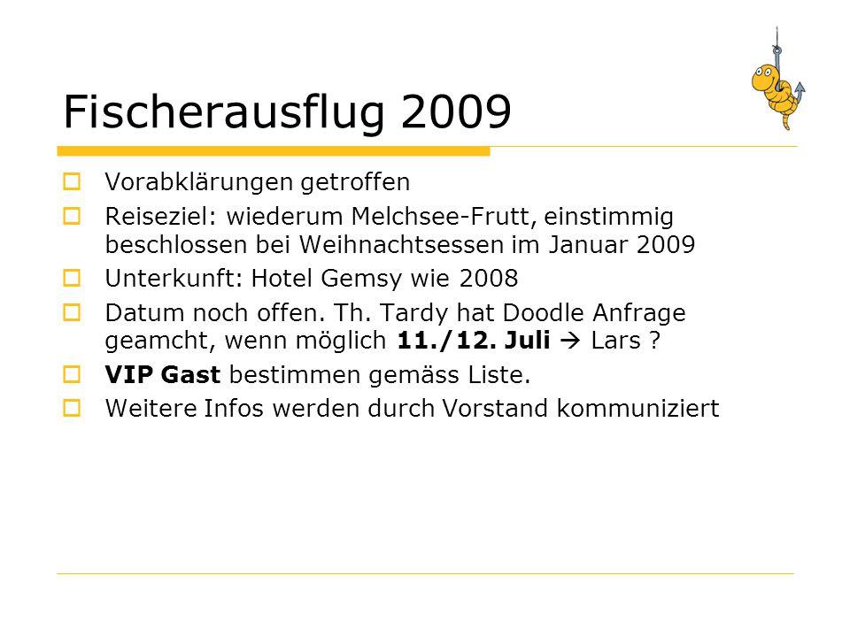 Fischerausflug 2009 Vorabklärungen getroffen