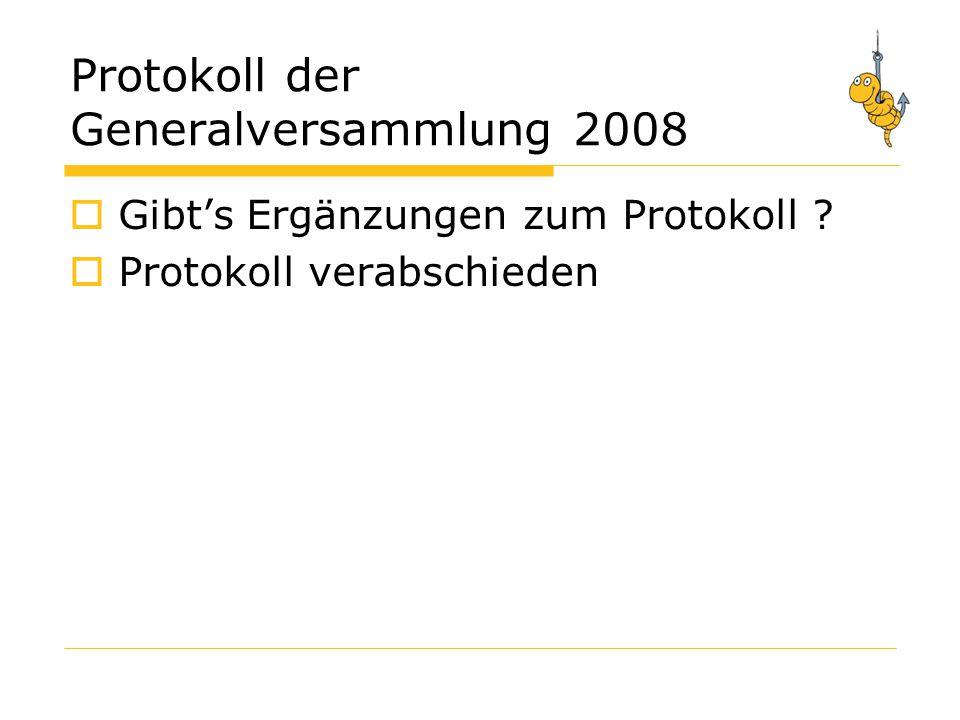 Protokoll der Generalversammlung 2008