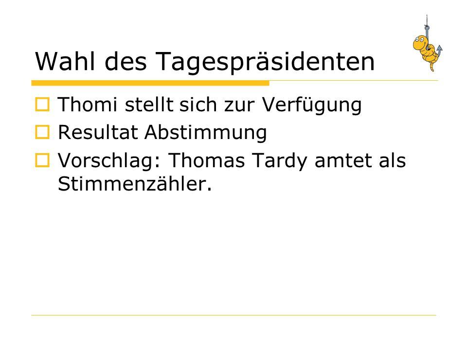 Wahl des Tagespräsidenten