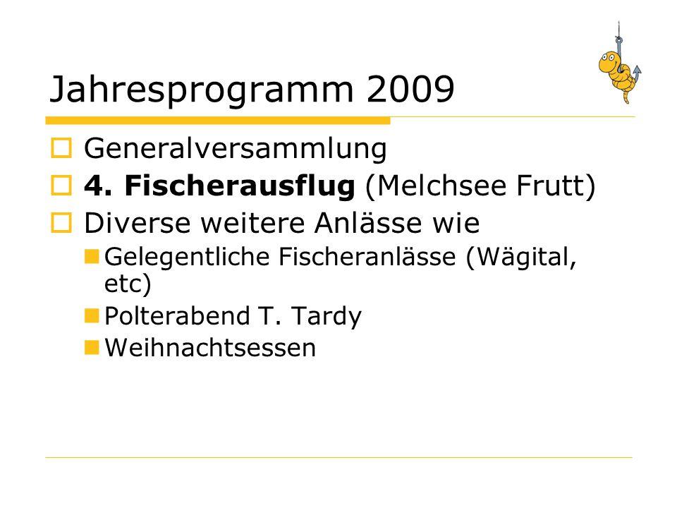 Jahresprogramm 2009 Generalversammlung
