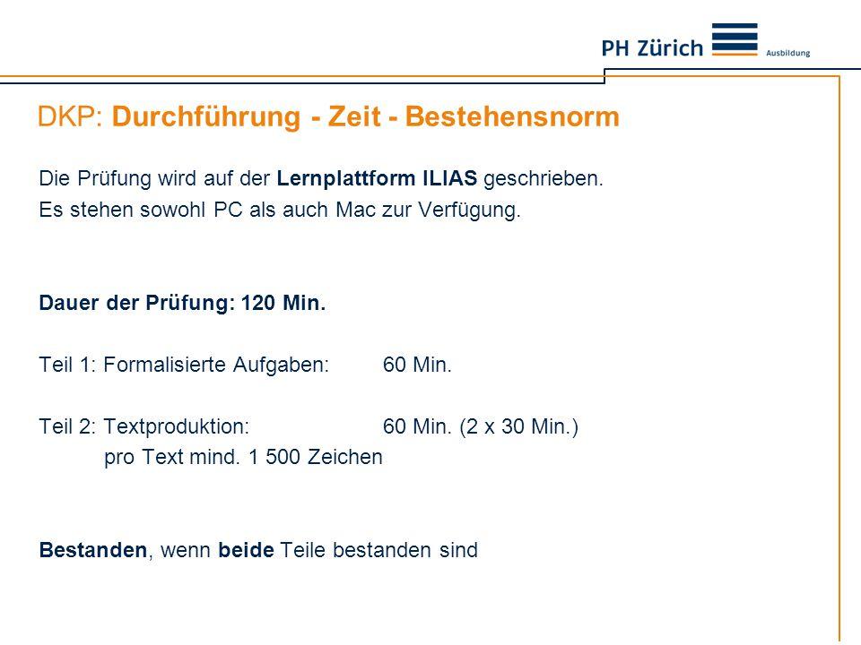 DKP: Durchführung - Zeit - Bestehensnorm