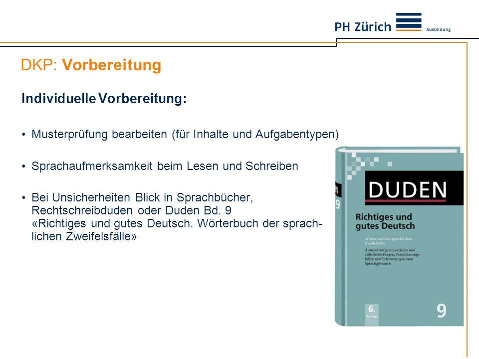 DKP: Vorbereitung Individuelle Vorbereitung: