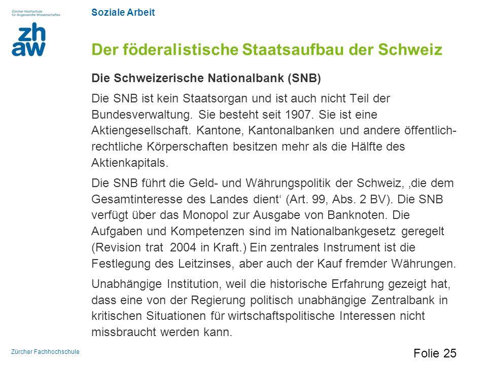 Der föderalistische Staatsaufbau der Schweiz