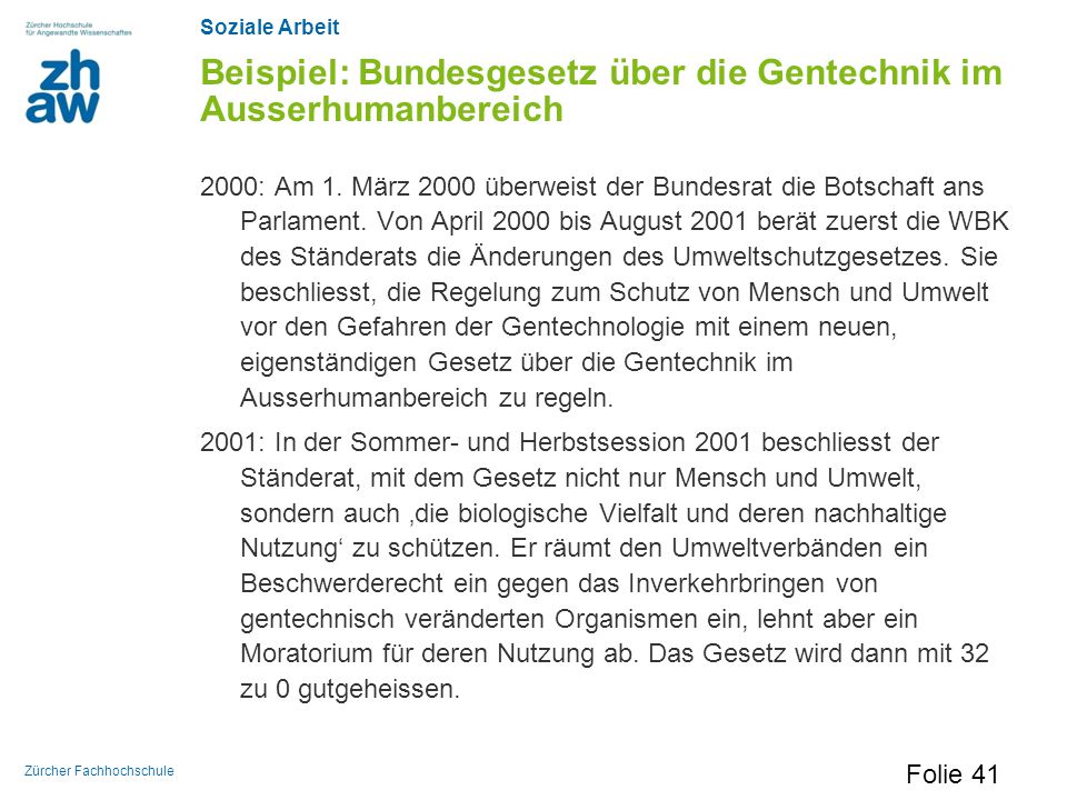 Beispiel: Bundesgesetz über die Gentechnik im Ausserhumanbereich