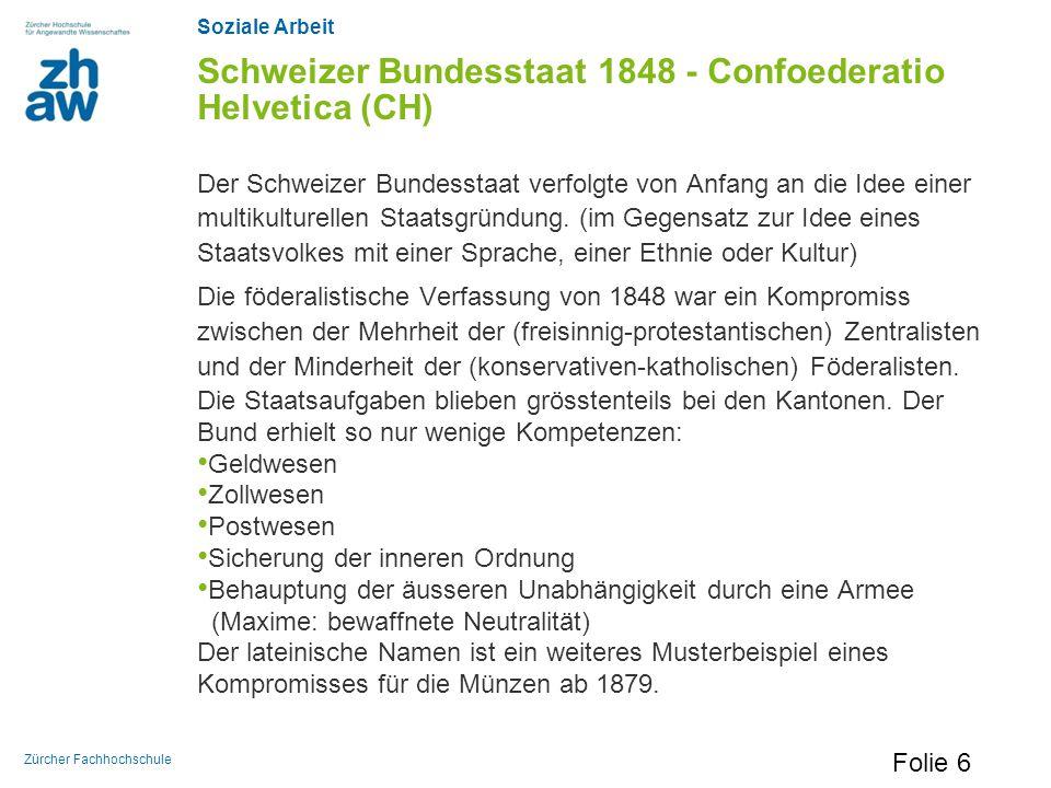 Schweizer Bundesstaat 1848 - Confoederatio Helvetica (CH)