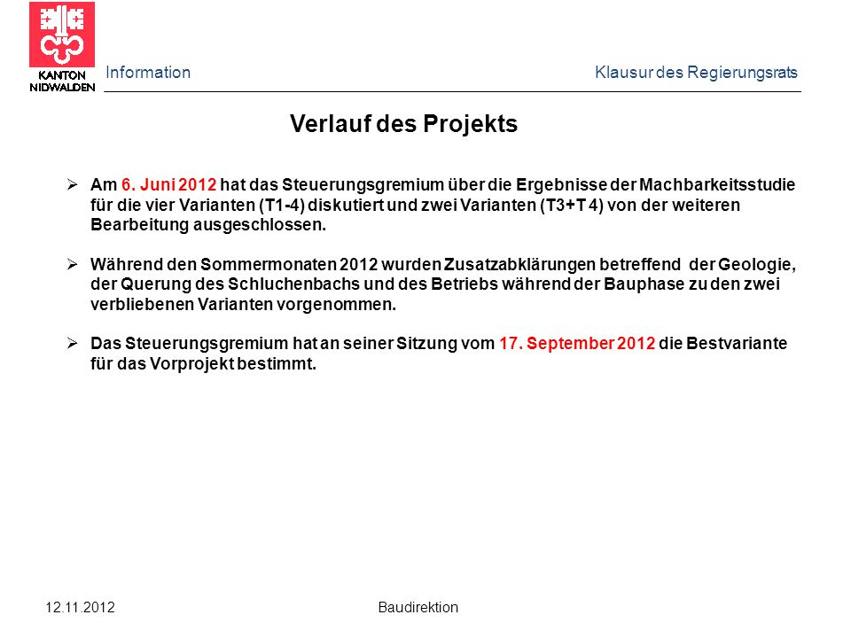 Verlauf des Projekts Information Klausur des Regierungsrats