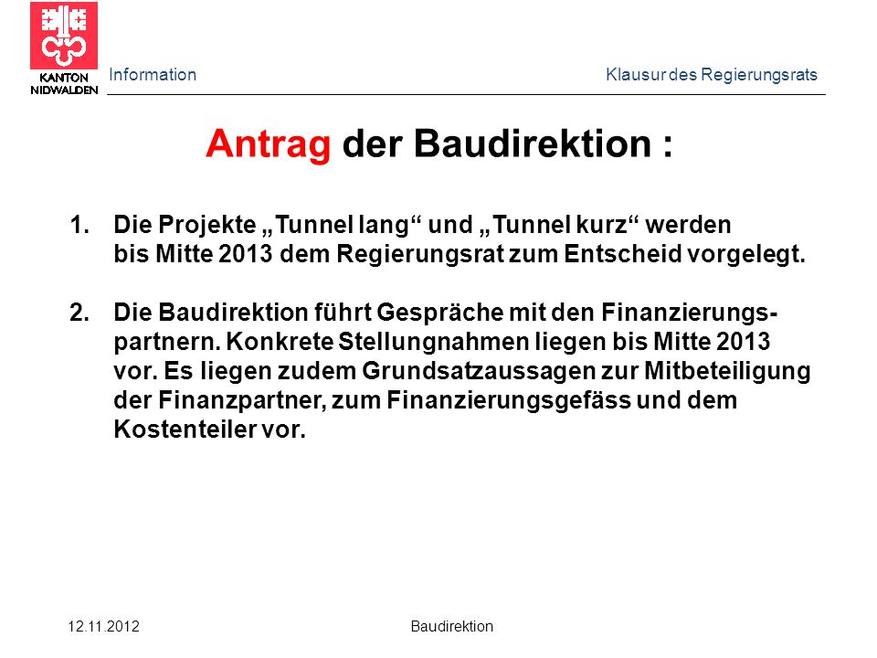 Antrag der Baudirektion :