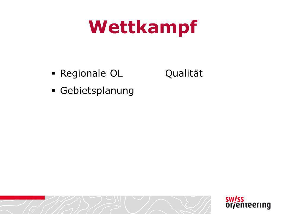Wettkampf Regionale OL Qualität Gebietsplanung