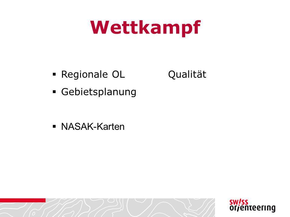Wettkampf Regionale OL Qualität Gebietsplanung NASAK-Karten