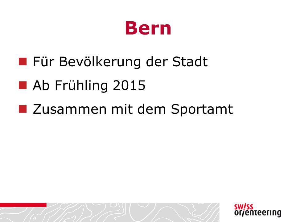 Bern Für Bevölkerung der Stadt Ab Frühling 2015