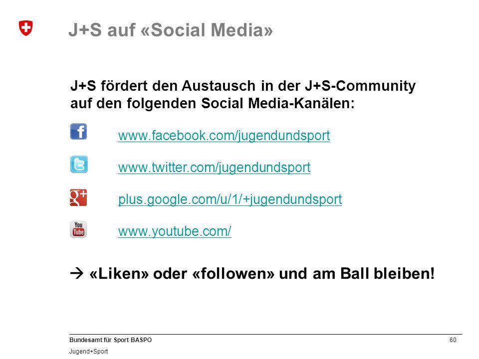 J+S auf «Social Media»  «Liken» oder «followen» und am Ball bleiben!