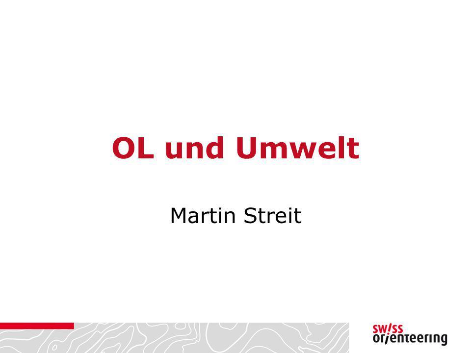 OL und Umwelt Martin Streit