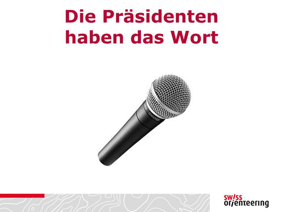 Die Präsidenten haben das Wort