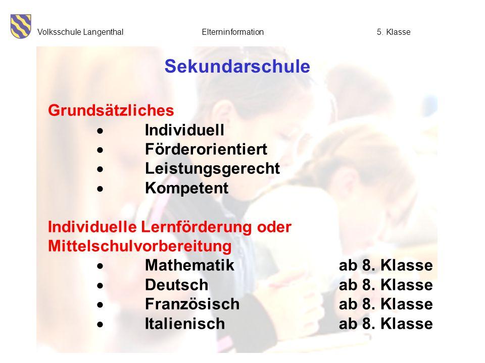 Sekundarschule Grundsätzliches  Individuell  Förderorientiert