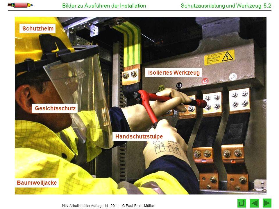 Schutzausrüstung und Werkzeug 5.2