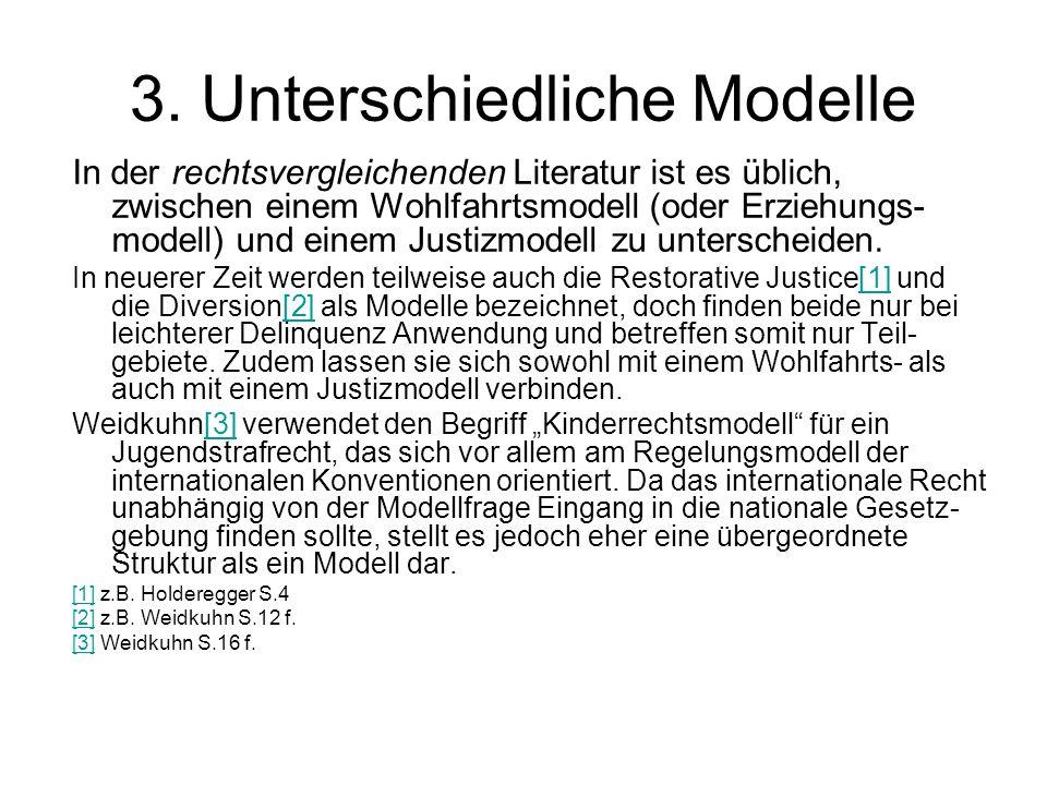 3. Unterschiedliche Modelle