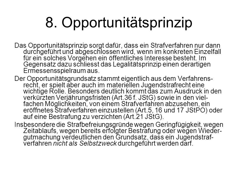 8. Opportunitätsprinzip