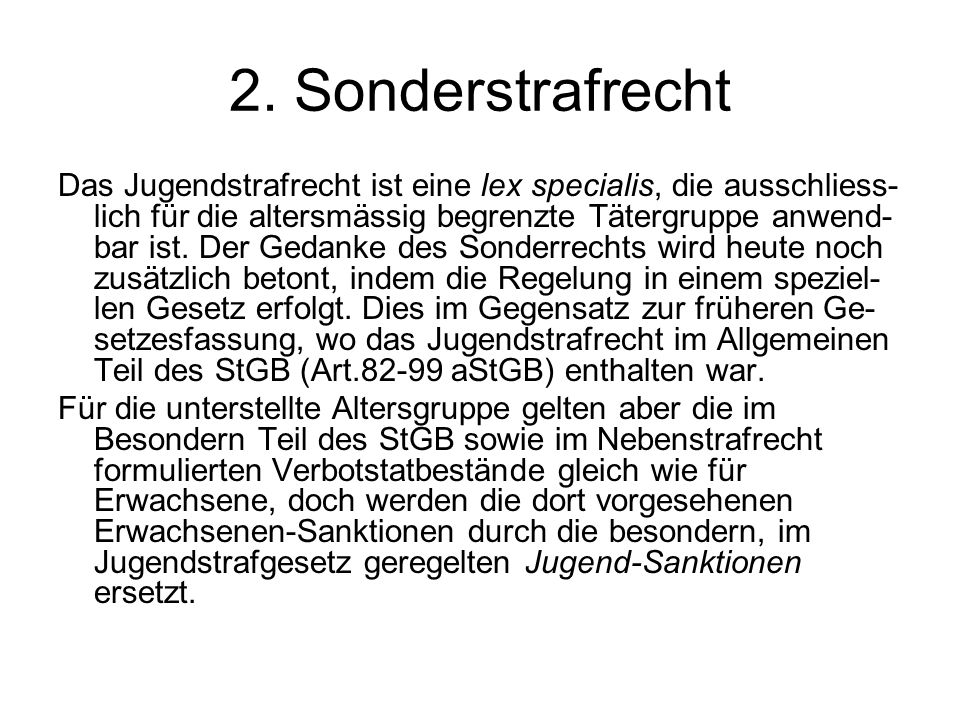 2. Sonderstrafrecht