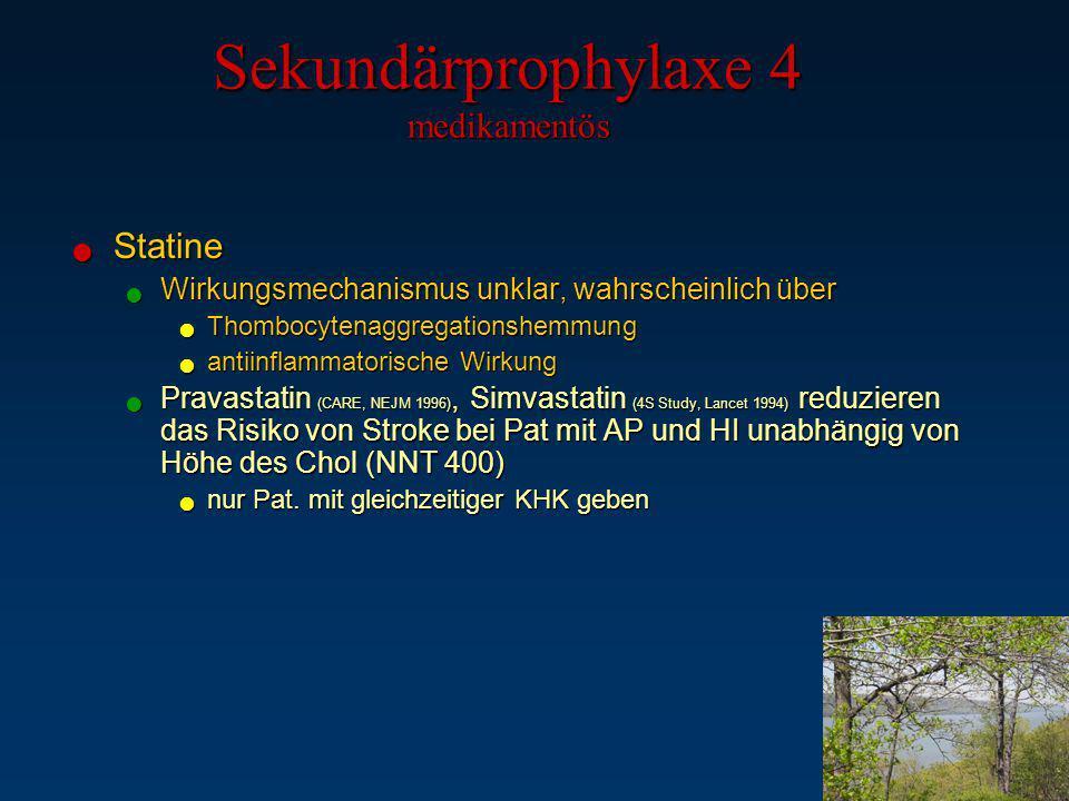 Sekundärprophylaxe 4 medikamentös
