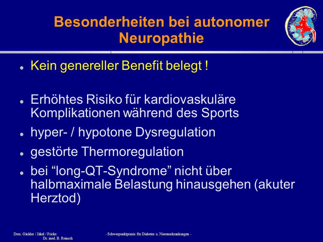 Besonderheiten bei autonomer Neuropathie