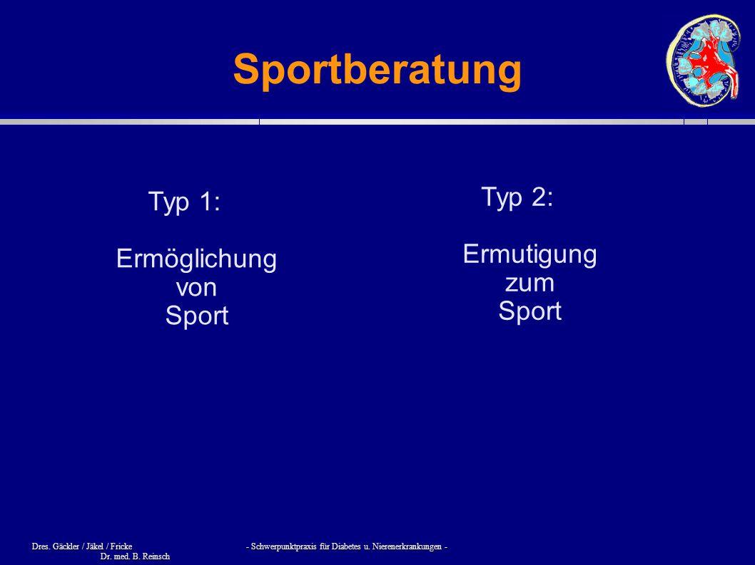 Sportberatung Typ 2: Ermutigung zum Sport
