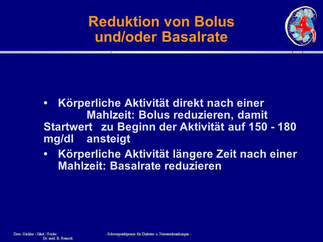 Reduktion von Bolus und/oder Basalrate