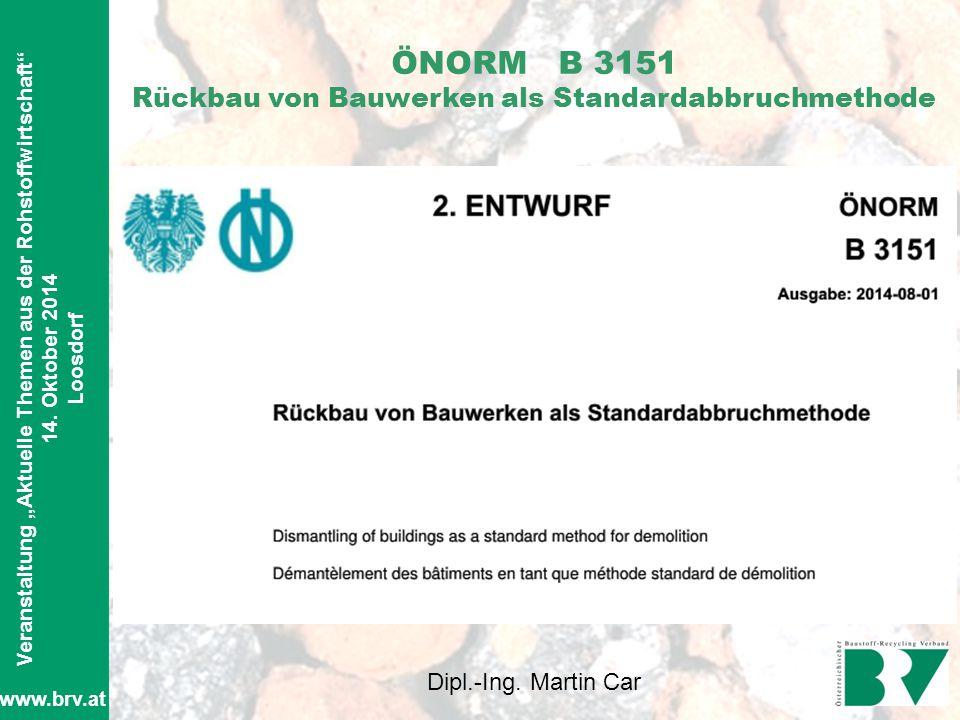 ÖNORM B 3151 Rückbau von Bauwerken als Standardabbruchmethode