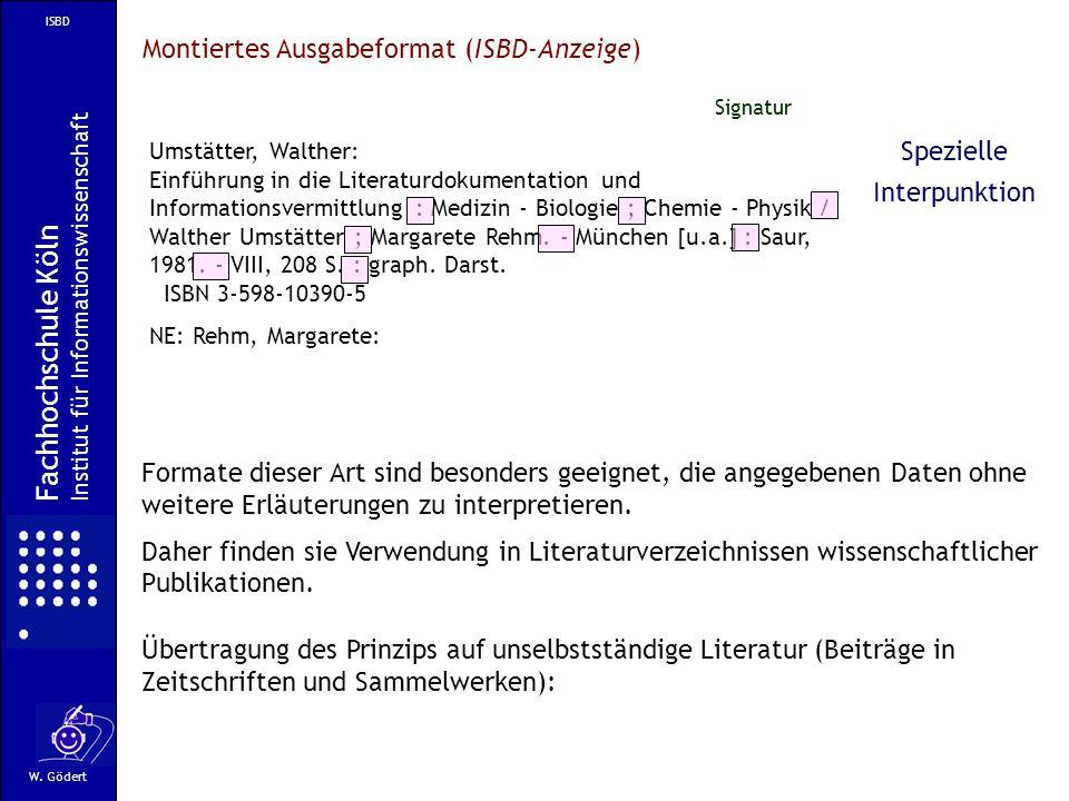 Fachhochschule Köln Montiertes Ausgabeformat (ISBD-Anzeige) Spezielle