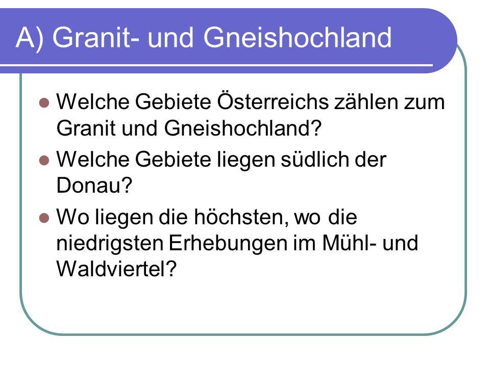 A) Granit- und Gneishochland