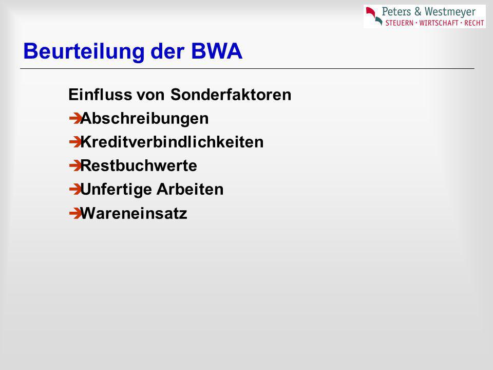 Beurteilung der BWA Einfluss von Sonderfaktoren Abschreibungen