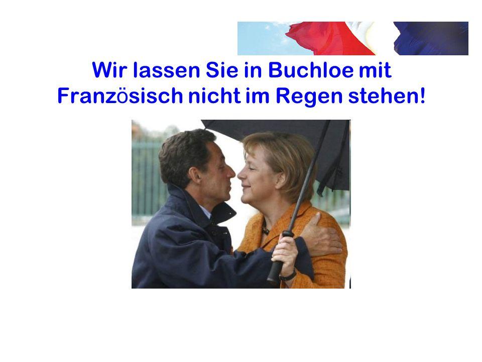 Wir lassen Sie in Buchloe mit Französisch nicht im Regen stehen!