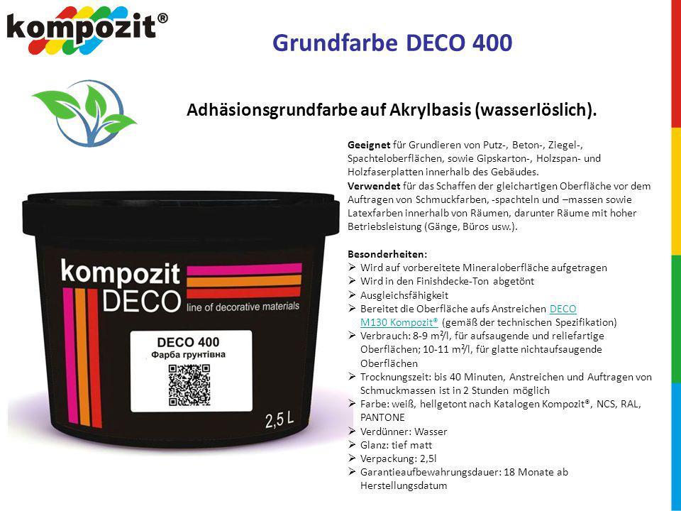 Grundfarbe DECO 400 Adhäsionsgrundfarbe auf Akrylbasis (wasserlöslich).