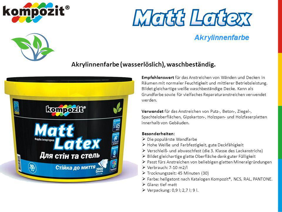 Akrylinnenfarbe (wasserlöslich), waschbeständig.