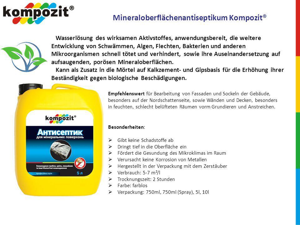 Mineraloberflächenantiseptikum Kompozit®